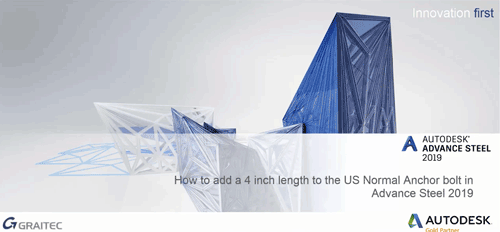 How to add a custom length to your US Normal Anchors in The Advance Steel Management Tools
