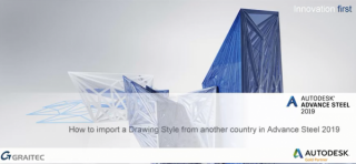 How to import a Drawing Style from another country in Advance Steel 2019