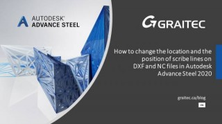 How to change the location and the position of scribe lines on DXF and NC files in Autodesk Advance Steel 2020