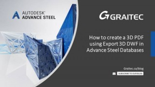 How to create a 3D PDF using Export 3D DWF in Autodesk Advance Steel Databases